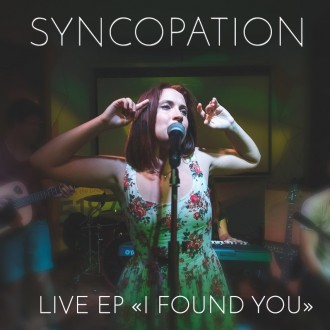 Syncopation - I Found You
